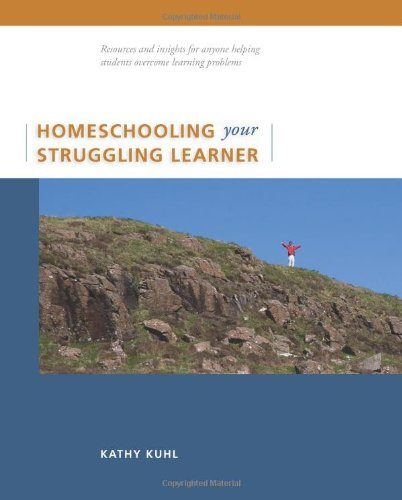 Homeschooling Your Struggling Learner